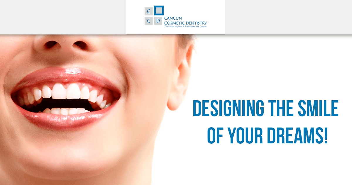 Designing the smile of your dreams with a smile makeover in Cancun!